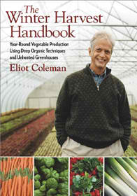 Elliot Coleman's Winter Harvest Handbook is a regular go-to for me!